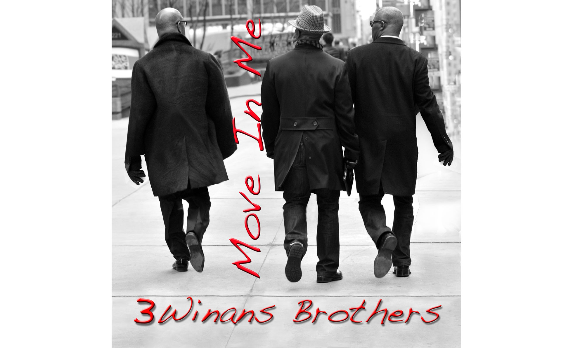 "Single Cover ""Move In Me"" 3 Winans Brothers"